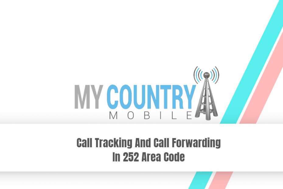 SEO title preview: Call Tracking And Call Forwarding In 252 Area Code - My Country Mobile