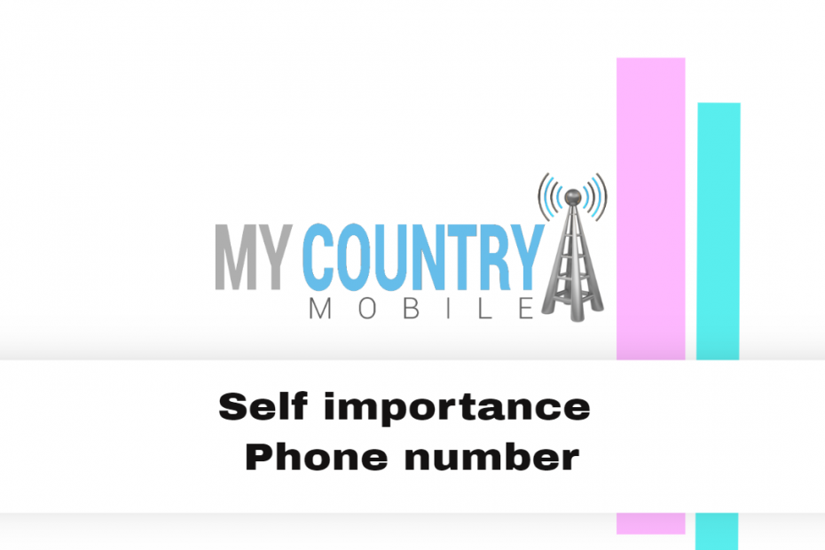 Self importance Phone number - My Country Mobile